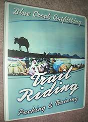 Blue Creek Trail Riding, Packing Training Manual